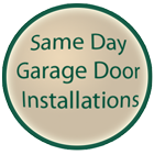 Same Day Garage Door Install